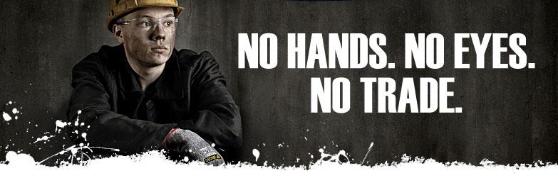 No Eyes. No Hands. No Trade.